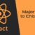 Major Reasons to Choose React